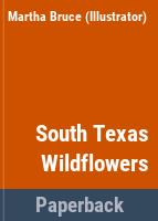 South Texas wildflowers : collection one /