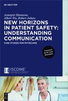 New horizons in patient safety : understanding communication : case studies for physicians /