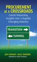 Procurement at a Crossroads : Career-Impacting Insights Into Rapidly Changing Industry /