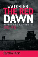 Watching the red dawn : the American avant-garde and the Soviet Union /
