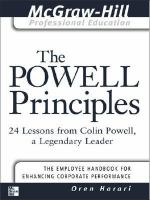 The Powell principles : 24 lessons from Colin Powell, a legendary leader /