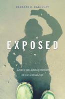 Exposed : desire and disobedience in the digital age /