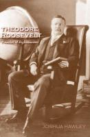 Theodore Roosevelt : preacher of righteousness /
