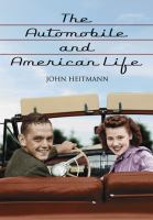 The automobile and American life /