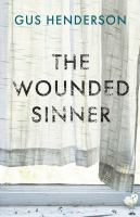 The wounded sinner /