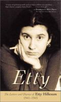 Etty : the letters and diaries of Etty Hillesum, 1941-1943 /