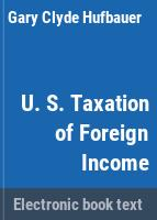 U.S. taxation of foreign income /