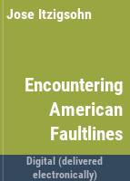 Encountering American faultlines : race, class, and the Dominican experience in Providence /