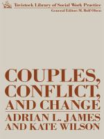 Couples, conflict, and change : social work with marital relationships /