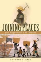 Joining places : slave neighborhoods in the old South /