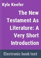 The New Testament as literature : a very short introduction /