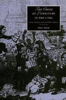 The crisis of literature in the 1790s : print culture and the public sphere /