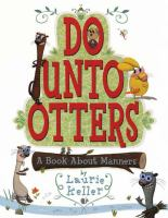 Do unto others : a book about manners /