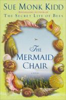 The mermaid chair /
