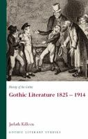 History of the Gothic : Gothic literature, 1825-1914 /