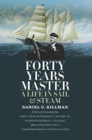Forty years master : a life in sail and steam /
