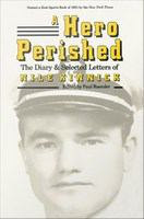 A hero perished : the diary and selected letters of Nile Kinnick /