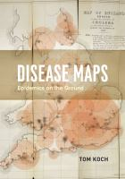 Disease maps : epidemics on the ground /