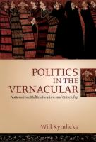 Politics in the vernacular : nationalism, multiculturalism, and citizenship /