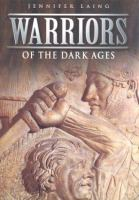 Warriors of the dark ages /
