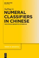 Numeral classifiers in Chinese : the syntax-semantics interface /