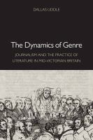 The dynamics of genre : journalism and the practice of literature in mid-Victorian Britain /