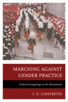 Marching against gender practice : political imaginings in the Basqueland /