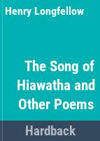 The song of Hiawatha and other poems /