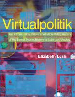 Virtualpolitik : an electronic history of government media-making in a time of war, scandal, disaster, miscommunication, and mistakes /