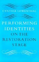 Performing identities on the Restoration stage /