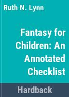 Fantasy for children: an annotated checklist /
