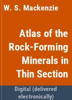 Atlas of rock-forming minerals in thin section /