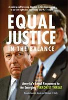 Equal justice in the balance : America's legal responses to the emerging terrorist threat /
