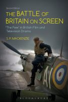 "The Battle of Britain on screen : ""The Few"" in British film and television drama /"
