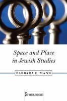 Space and Place in Jewish Studies.