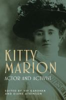 Kitty Marion : actor and activist /