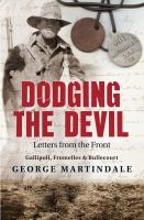 Dodging the devil : letters from the front /