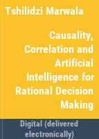 Causality, correlation, and artificial intelligence for rational decision making /