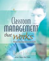 Classroom management that works : research-based strategies for every teacher /