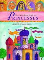 The barefoot book of princesses /