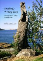 Speaking--writing with : aboriginal and settler interrelations /