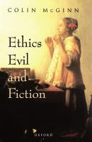 Ethics, evil, and fiction /