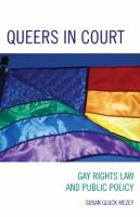 Queers in court : gay rights law and public policy /