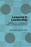 Lessons in leadership : meeting the challenges of public services management /