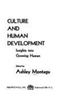 Culture and human development ; insights into growing human.