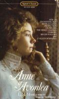 Anne of Avonlea : by L.M. Montgomery ; with an afterword by Mary Rubio and Elizabeth Waterston.