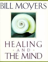 Healing and the mind /