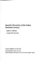 Spanish chronicles of the Indies : sixteenth century /