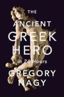 The ancient Greek hero in 24 hours /