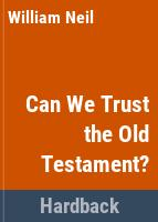 Can we trust the Old Testament? /
